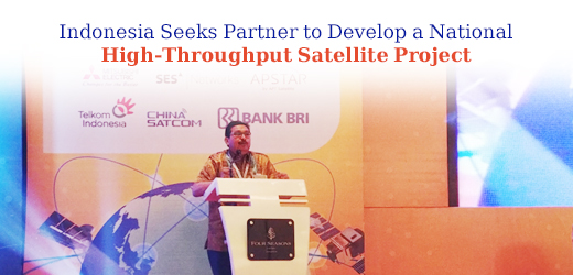 Indonesia Seeks Partner to Develop a National High-Throughput Satellite Project